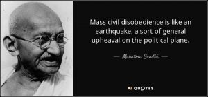 quote-mass-civil-disobedience-is-like-an-earthquake-a-sort-of-general-upheaval-on-the-political-mahatma-gandhi-129-1-0103